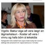Ræpugangur Vigdísar kemur verst niður á henni sjálfri.